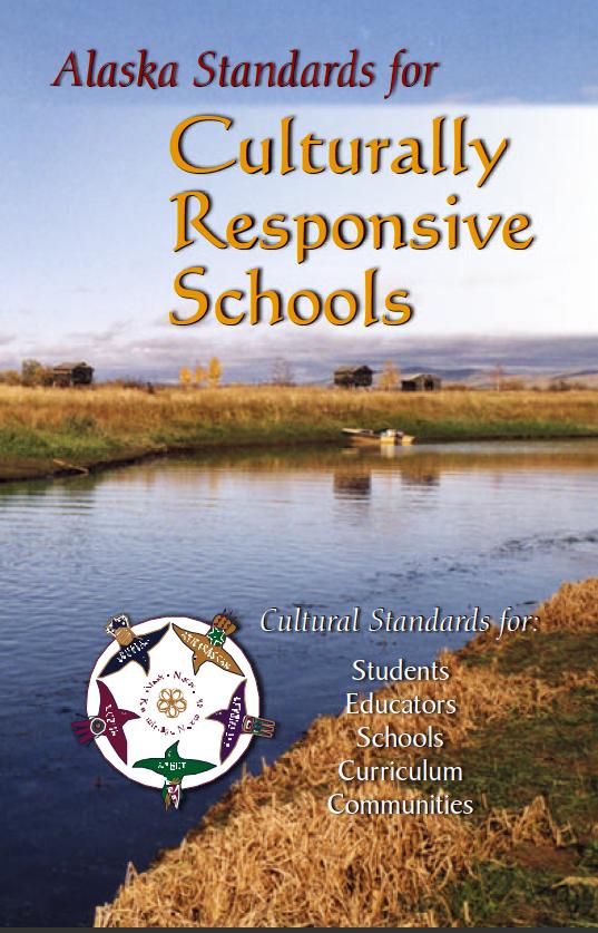 Alaska Standards for Culturally Responsive Curriculum