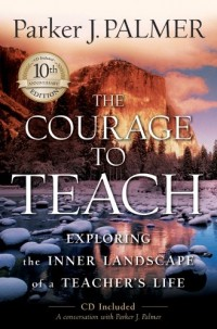 Parker Palmer: Teaching with Heart